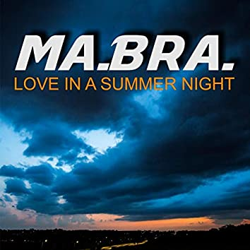 Love In A Summer Night
