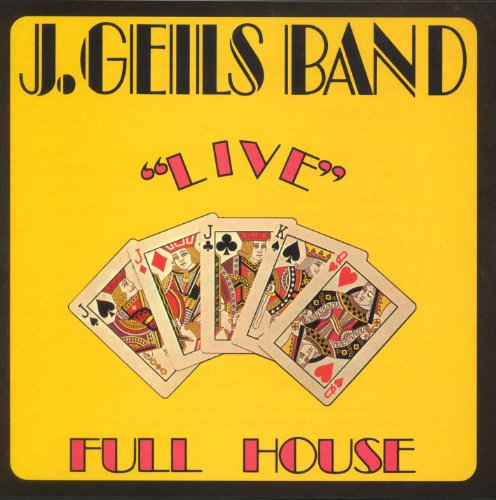 Full House Live (Best Of The J Geils Band)