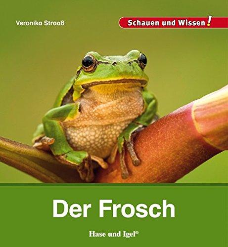 Der Frosch: Schauen und Wissen!