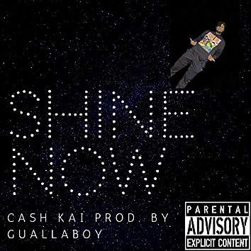 Shine Now