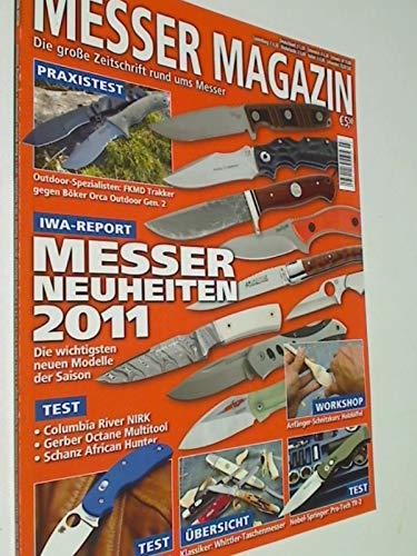 Messer Magazin Nr. 3 / 2011 Test: Columbia River NIRK, Gerber Octane Multitool, Schanz African Hunter ; Zeitschrift 4195012305505