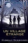 Un village étrange par Dennisson