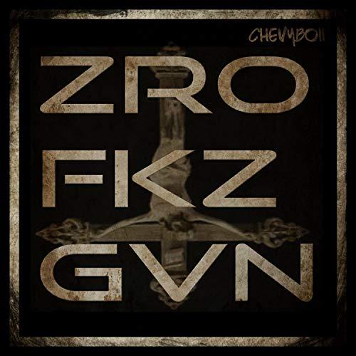 ZRO FKZ GVN [Explicit]