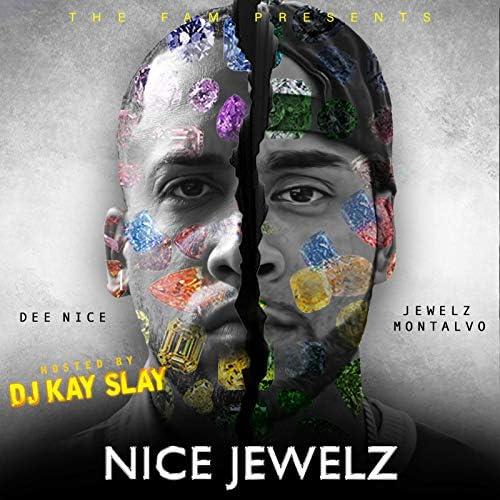 Jewelz Montalvo, Dee Nice & DJ Kay Slay