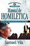 Manual de homilética (Curso De Formacion Ministerial) (Spanish Edition)