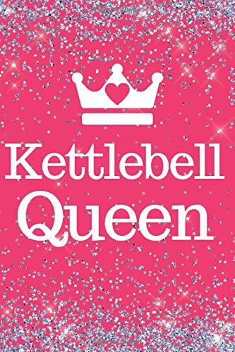 Kettlebell Queen: Pink Sparkly Kettlebell 6x9inch Notebook/Fitness Journal. Great gift for Kettlebel