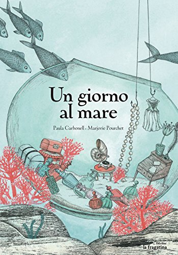 Un Giorno Al Mare (ITALIANO) (Tapa dura)