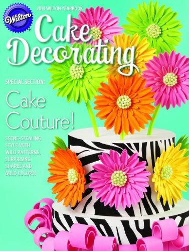 Wilton 2013 Cake Yearbook