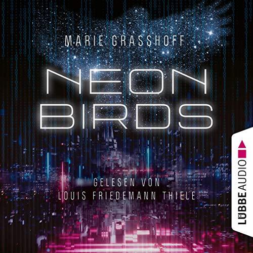 Neon Birds (German Version) audiobook cover art