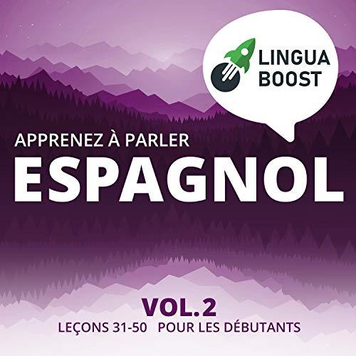 Couverture de Apprenez à Parler Espagnol - Vol. 2