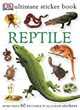 [Ultimate Sticker Book: Reptile: More Than 60 Reusable Full-Color...