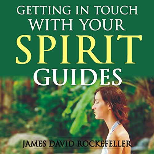 Getting in Touch with Your Spirit Guides audiobook cover art