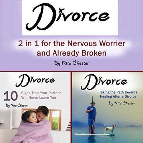 Divorce: 2 in 1 for the Nervous Worrier and the Already Broken cover art
