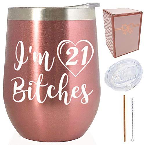 Vaso de vino de acero inoxidable con texto en inglés'I'm 21 Rose Gold', 12 onzas, ideal como regalo para hermanas, hermanas, novias, hijas, etc.
