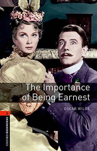 The Importance of Being Earnest (Oxford Bookworms Playscripts Level 2)の詳細を見る