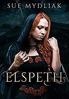 Elspeth: Premium Hardcover Edition
