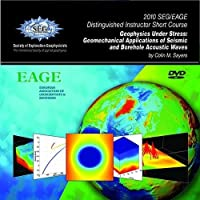 Geophysics Under Stress: Geomechanical Applications of Seismic and Borehole Acoustic Waves [DVD]