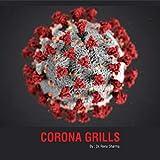 Corona Grills