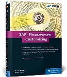 SAP-Finanzwesen – Customizing: Eine echte Hilfe für jeden SAP FI/CO-Berater! (SAP PRESS) - Renata Munzel