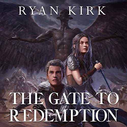 The Gate to Redemption Audiobook By Ryan Kirk cover art