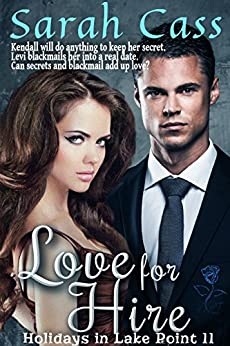 Love for Hire (Holidays in Lake Point 11) by [Sarah Cass]