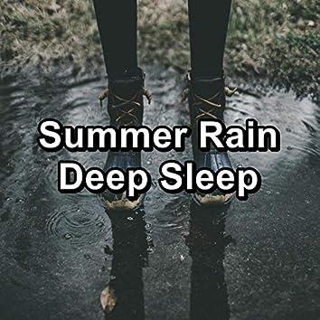 Summer Rain Deep Sleep