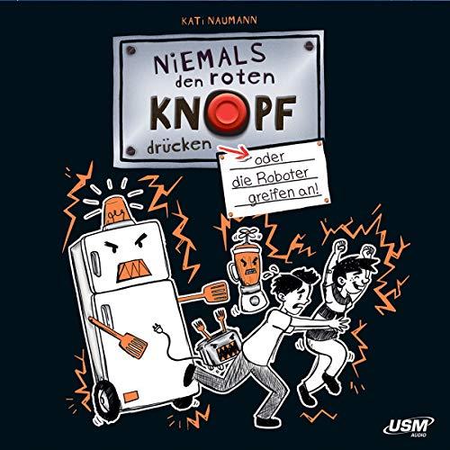 Niemals Den Roten Knopf Drücken 2 (das CD Hörbuch)