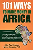 101 Ways To Make Money in Africa