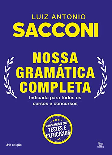 Nossa gramática completa: Indicada para todos os cursos e concursos