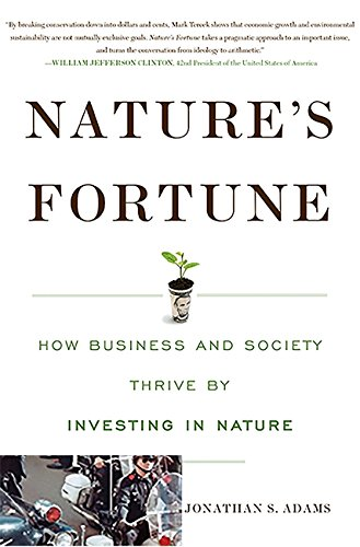 Nature's Fortune: How Business and Society Thrive by Investing in Nature