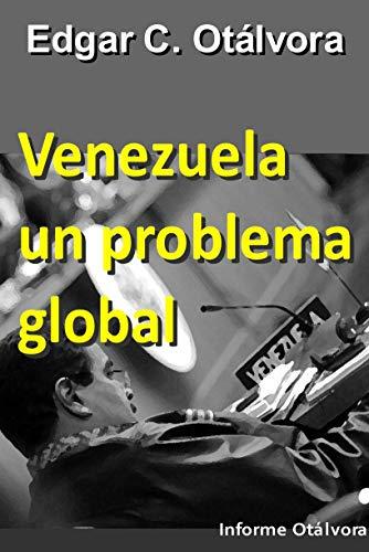 Venezuela un problema global