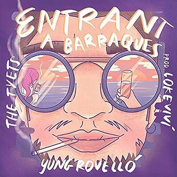 Entrant a Barraques