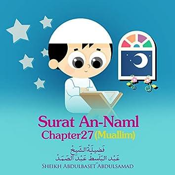 Surat An-Naml , Chapter 27,Muallim