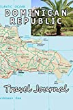 Dominican Republic Travel Journal (Map-themed Travel Diaries)