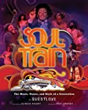 Soul Train: The Music, Dance, and Style of a Generation (English Edition)