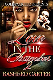 Love in the chamber 2`