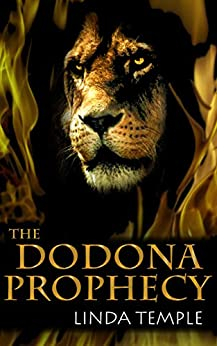 The Dodona Prophecy (The Medusa Legacy Book 2) by [Linda Temple]