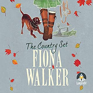 The Country Set                   By:                                                                                                                                 Fiona Walker                               Narrated by:                                                                                                                                 Jilly Bond                      Length: 26 hrs and 59 mins     2 ratings     Overall 5.0