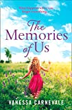 The Memories of Us: The perfect feel-good, page-turning romance