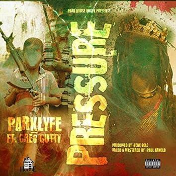 Pressure (feat. Greg Gutty)
