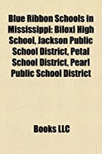 Blue Ribbon Schools in Mississippi: Biloxi High School, Jackson Public School District, Petal School District, Pearl Public School District