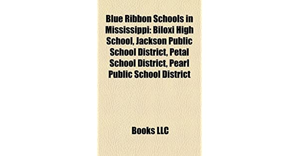 Blue Ribbon Schools In Mississippi Biloxi High School Jackson