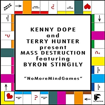 No More Mind Games (feat. Byron Stingily)