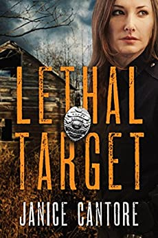 Lethal Target (The Line of Duty Book 2) by [Janice Cantore]