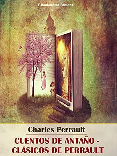 Cuentos de antaño - Clásicos de Perrault