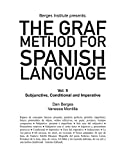 The Graf Method for Spanish Language, Vol 5: Subjunctive, Conditional and Impera (Spanish Edition)