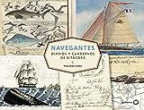 Navegantes. Diarios y cuadernos de bitácora (Ilustrados)