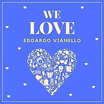 We Love Edoardo Vianello