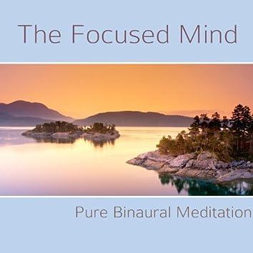 The Focused Mind - Pure Binaural Meditation - Single