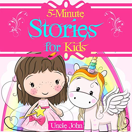 5-Minute Stories for Kids: 25 Unicorn Tales and Fables for Children Ages 2-8 cover art
